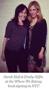 Sarah Hall and Emily Giffin